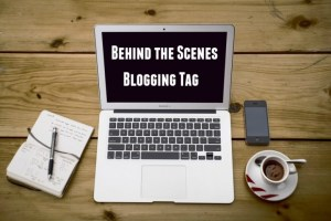behind-the-scenes-blogging-tag