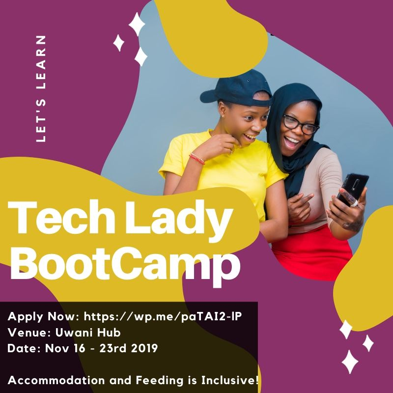 Tech Lady BootCamp in partnership with Nubianette Consulting - November 2019